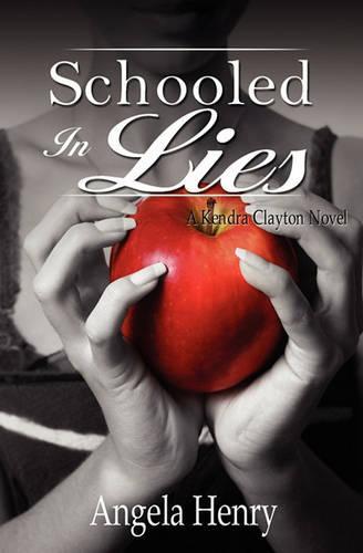 Schooled in Lies (Paperback)