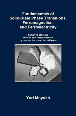 Fundamentals of Solid-State Phase Transitions, Ferromagnetism and Ferroelectricity (Hardback)