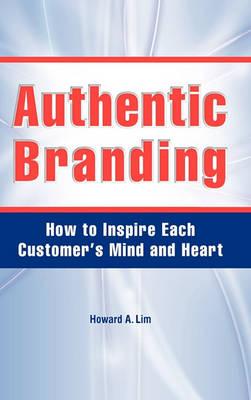 Authentic Branding (Hardback)