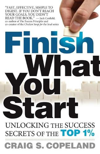 Finish What You Start (Paperback)