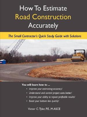 How to Estimate Road Construction Accurately (Paperback)