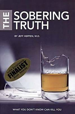 Sobering Truth, What You Dont Know Can Kill You (Paperback)
