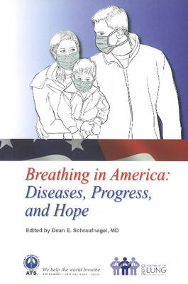 Breathing in America: Diseases, Progress, & Hope (Paperback)