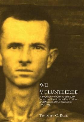 We Volunteered. (Hardback)