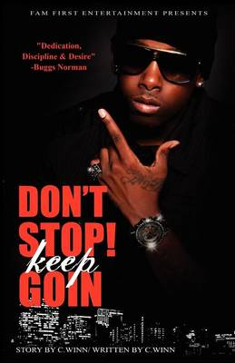 Don't Stop Keep Goin' (Paperback)