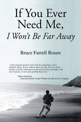 If You Ever Need Me, I Won't be Far Away (Paperback)