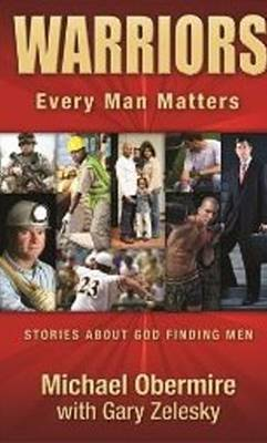 Warriors: Every Man Matters (Paperback)