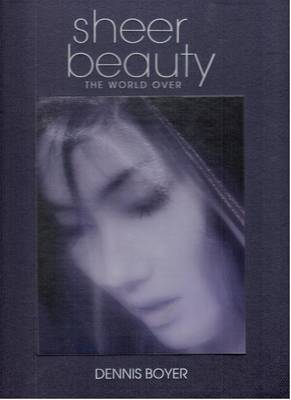 Sheer Beauty: The World Over (Hardback)