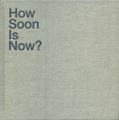 How Soon is Now? (Hardback)
