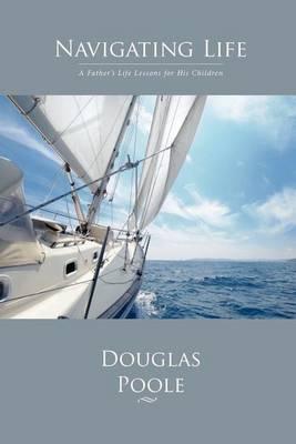 Navigating Life (Paperback)
