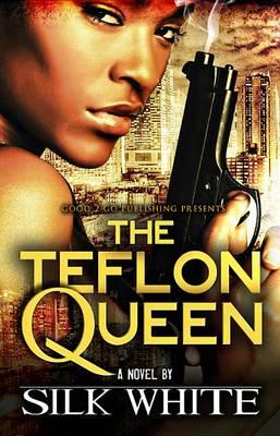 The Teflon Queen (Paperback)