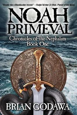 Noah Primeval - Chronicles of the Nephilim 1 (Paperback)