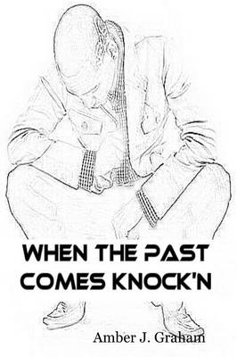 When the Past Comes Knock'n (Paperback)