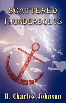 Scattered Thunderbolts: A Period Turmoil in Jamaica (Paperback)