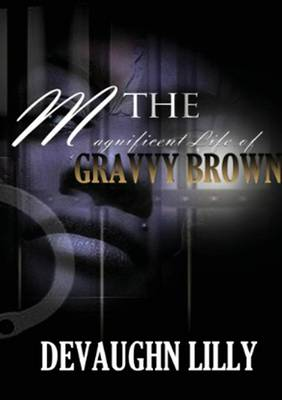 The Magnificent Life of Gravvy Brown. Special Edition (Paperback)
