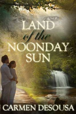 Land of the Noonday Sun (Paperback)