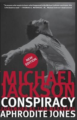 Michael Jackson Conspiracy: New Edition (Paperback)