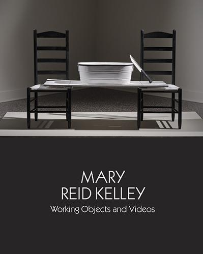 Mary Reid Kelley: Working Objects and Videos - Samuel Dorsky Museum of Art (Paperback)
