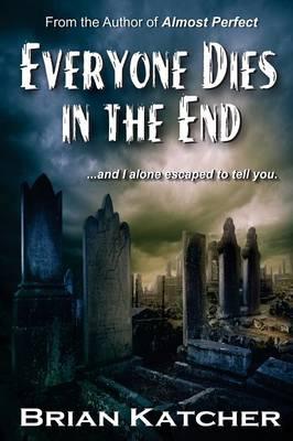Everyone Dies in the End (Paperback)