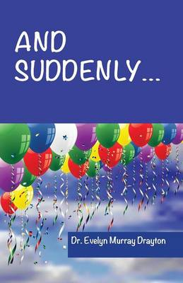 And Suddenly... (Paperback)