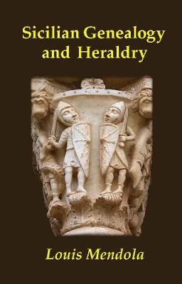 Sicilian Genealogy and Heraldry (Paperback)