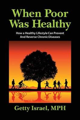 When Poor Was Healthy (Paperback)