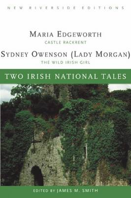 Two Irish National Tales: Castle Rackrent, the Wild Irish Girl (Paperback)