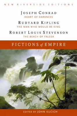 Fictions of Empire: Heart of Darkness, The Man Who Would Be King, and The Beach at Falesa (Paperback)
