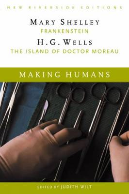 """Making Humans: """"Frankenstein"""" and """"The Island of Dr. Moreau"""" (Paperback)"""