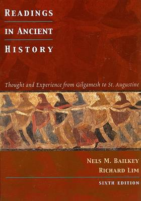 Readings in Ancient History: Thought and Experience from Gilgamesh to St. Augustine (Paperback)