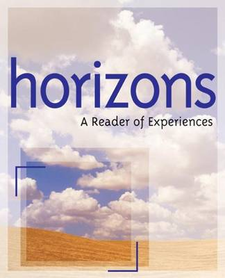 Horizons: A Reader of Experiences (Paperback)