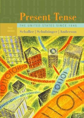 Present Tense: The United States Since 1945 (Paperback)