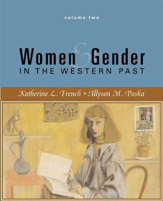 Women and Gender: v. 2: In the Western Past (Paperback)