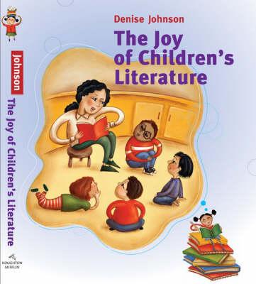 The Joy of Children's Literature (Hardback)