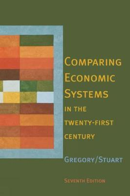 Comparing Economic Systems in the Twenty-First Century (Paperback)