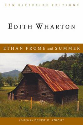 Ethan Frome and Summer (Paperback)
