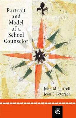 Portrait and Model of A School Counselor (Paperback)