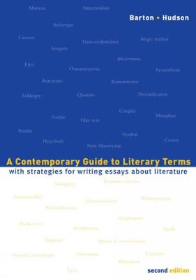 A Contemporary Guide to Literary Terms: With Strategies for Writing Essays About Literature (Paperback)