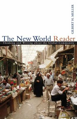The New World Reader: Thinking and Writing About the Global Community (Paperback)
