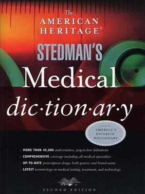 "The ""American Heritage"" Stedman's Medical Dictionary (Hardback)"