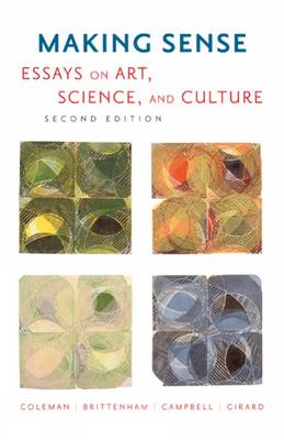 Making Sense: Essays on Art, Science, and Culture (Paperback)