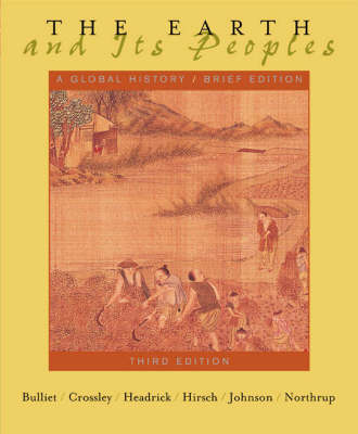The Earth and Its Peoples: v. 1&2: A Global History (Paperback)