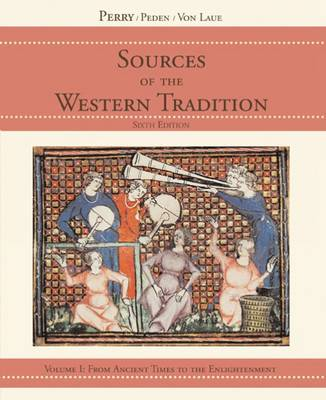 Sources Of The Western Tradition: Volume I: From Ancient Times to the Enlightenment (Paperback)