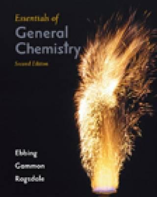 Essentials of General Chemistry (Hardback)