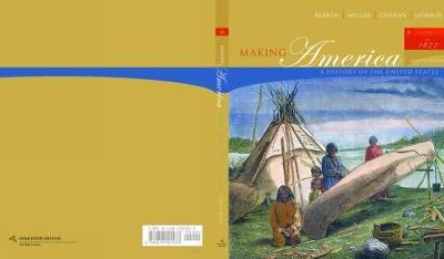 Making America: Making America To 1877 Volume 1 (Paperback)