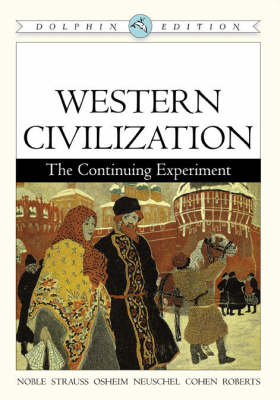 Western Civilisation: The Continuing Experiment - Dolphin Edition (Paperback)