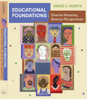 Educational Foundations: Student Text: Diverse Histories, Diverse Perspectives (Paperback)