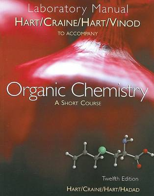 Organic Chemistry Laboratory Manual: A Short Course (Paperback)
