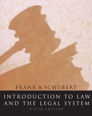 Introduction to Law and the Legal System: Student Text (Hardback)