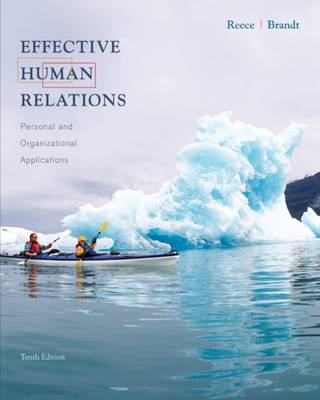Effective Human Relations: Student Text: Personal and Organizational Applications (Hardback)